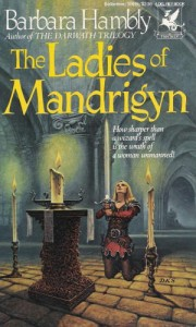 Ladies of Mandrigyn