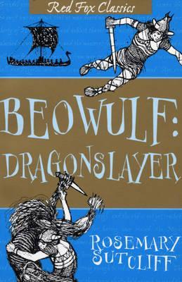 Beowulf Dragonslayer_Rosemary Sutcliff