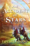 accident-of-stars_foz-meadows