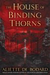 house-of-binding-thorns_de-bodard