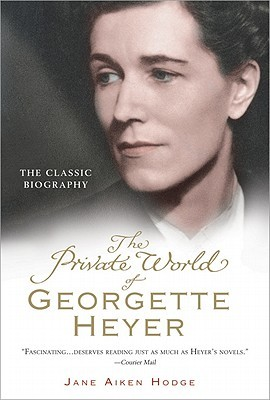 Private World of Georgette Heyer